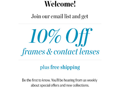 First time customer offer 10% off glasses and contacts including free shipping